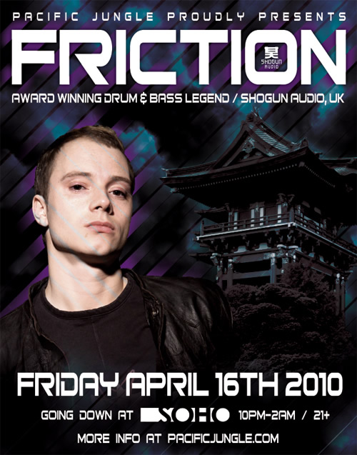 Friction is coming to SoHo, April 16th, 2010