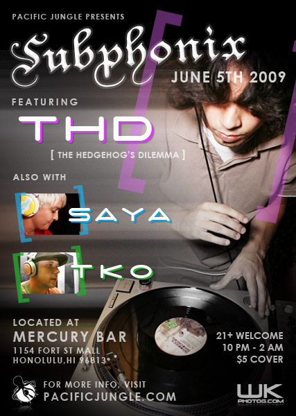 June 2009 Subphonix Flyer featuring THD, Saya, TKO